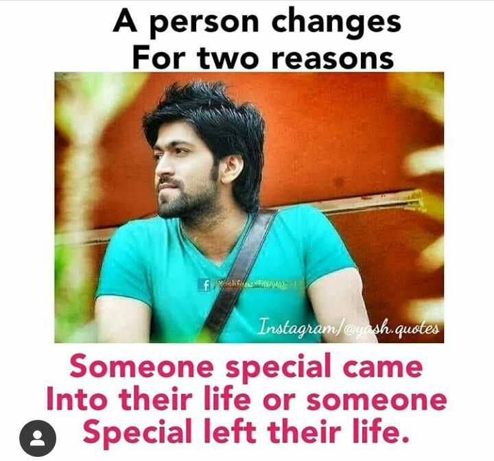"""#ನಿಜ ಅನ್ಸುತ್ತೆ"" - A person changes For two reasons W FM Instagram / @ yash . quotes Someone special came Into their life or someone Special left their life . - ShareChat"