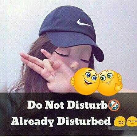 😎 अकडू शायरी - Do Not Disturb Already Disturbed - ShareChat