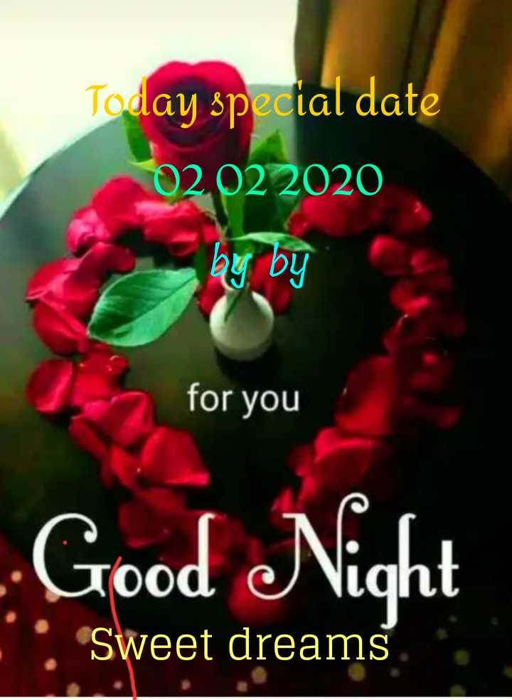 😱अनोखी तारीख: 02022020 - Today special date 02 . 02 2020 Son for you - - Good Night 1 . Sweet dreams - ShareChat