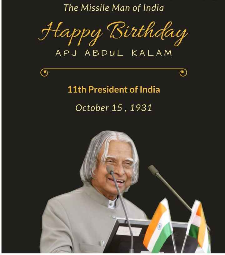 🎂 अब्दुल कलाम जयंती - The Missile Man of India Happy Birthday LAPJ ABDUL KALAM 11th President of India October 15 , 1931 - ShareChat