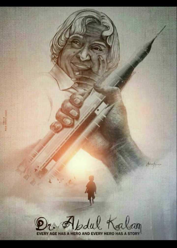💐अब्दुल कलाम जयंती - Dr . Abdul Kalan EVERY AGE HAS A HERO AND EVERY HERO HAS A STORY - ShareChat