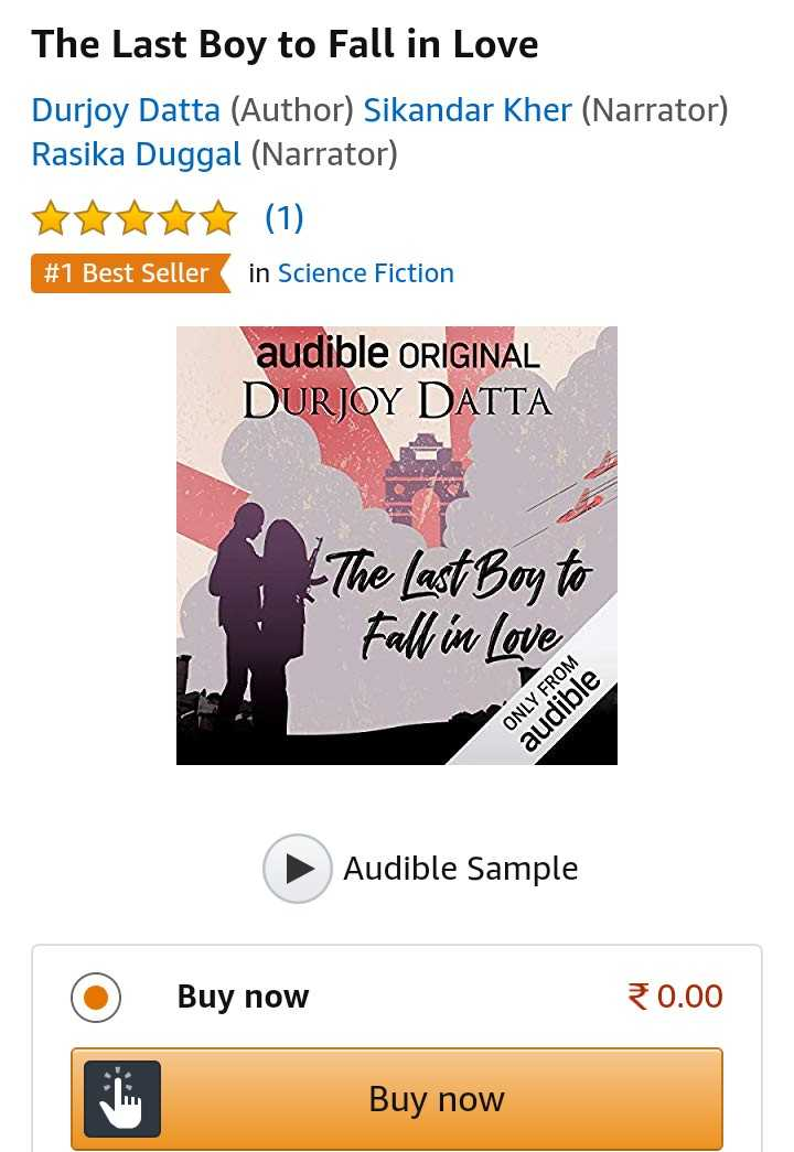 अमेजन-फ्लिपकार्ट - The Last Boy to Fall in Love Durjoy Datta ( Author ) Sikandar Kher ( Narrator ) Rasika Duggal ( Narrator ) # 1 Best Seller in Science Fiction audible ORIGINAL DURJOY DATTA I The Last Boy to Fall in love ONLY FROM audible Audible Sample Buy now 30 . 00 Buy now - ShareChat