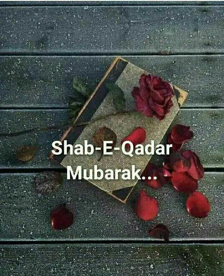 🌙 अलविदा माह-ए-रमजान - Shab - E - Qadar Mubarak . . . - ShareChat