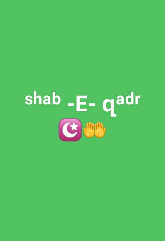 🌙 अलविदा माह-ए-रमजान - shab - E - qadr - ShareChat