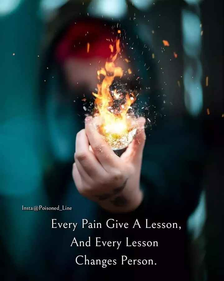 😈अॅटिट्युड स्टेटस - Insta @ Poisoned _ Line Every Pain Give A Lesson , And Every Lesson Changes Person . ' son . - ShareChat