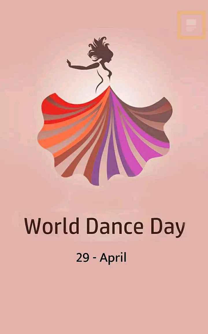 💃आंतरराष्ट्रीय नृत्य दिवस🕺 - World Dance Day 29 - April - ShareChat