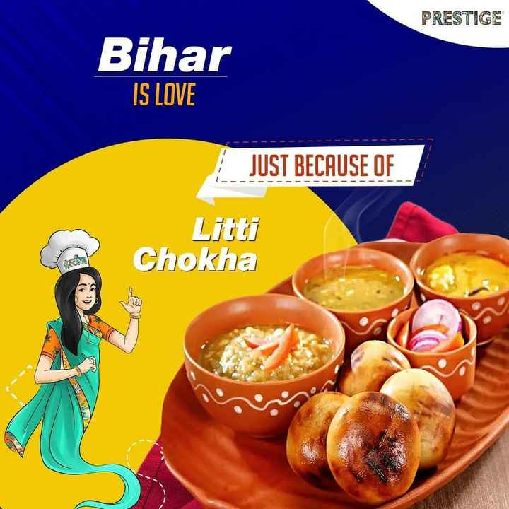 🍲आज खाने में क्या है? - PRESTIGE Bihar IS LOVE JUST BECAUSE OF Chokha A - ShareChat