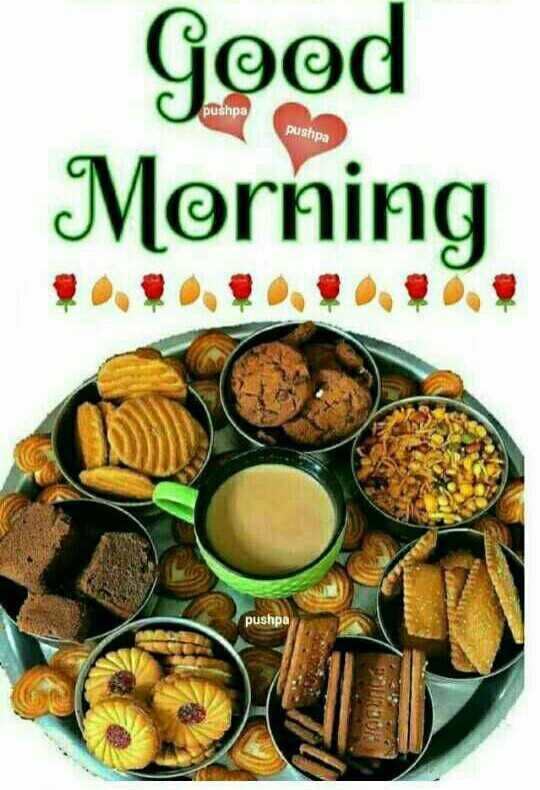 🥪आजचा नाष्टा - Good pushpa pushpa Morning * * * . . . ! ! ! pushpa - ShareChat
