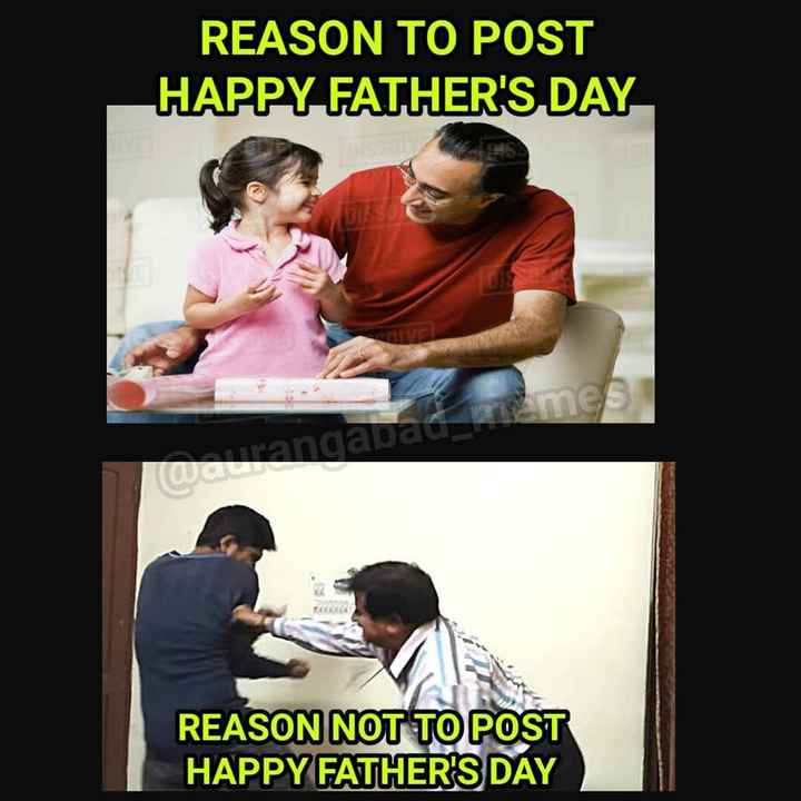👌आपलं औरंगाबाद - REASON TO POST HAPPY FATHER ' S DAY LOG REASON NOT TO POST HAPPY FATHER ' S DAY - ShareChat