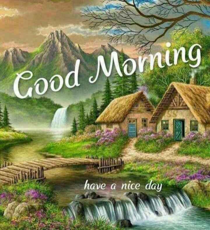 🖼 आर्ट और पेंटिंग्स - Good Morning have a nice day - ShareChat