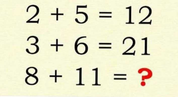 आसान गणित - 2 + 5 = 12 3 + 6 = 21 8 + 11 = ? - ShareChat