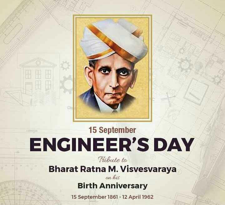 😎 इंजीनियर्स डे - 15 September ENGINEER ' S DAY Tribute to Bharat Ratna M . Visvesvaraya on his Birth Anniversary 15 September 1861 - 12 April 1962 - ShareChat