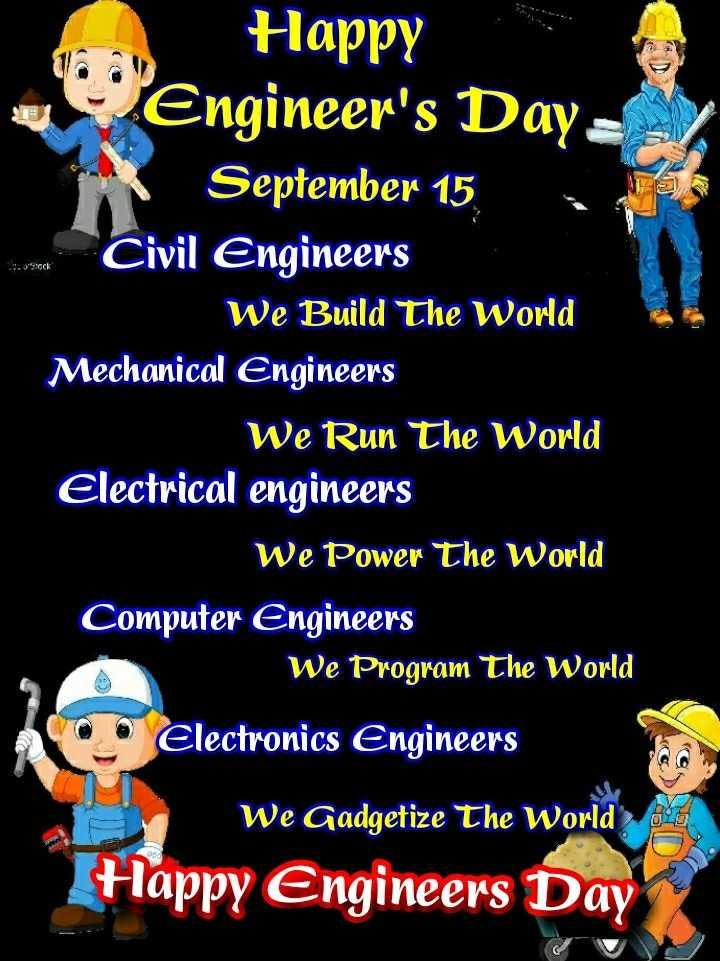😎 इंजीनियर्स डे - H ock Happy Engineer ' s Daya September 15 , Civil Engineers We Build The World Mechanical Engineers We Run The World Electrical engineers We Power The World Computer Engineers We Program The World Electronics Engineers We Gadgetize The World Happy Engineers Day - ShareChat