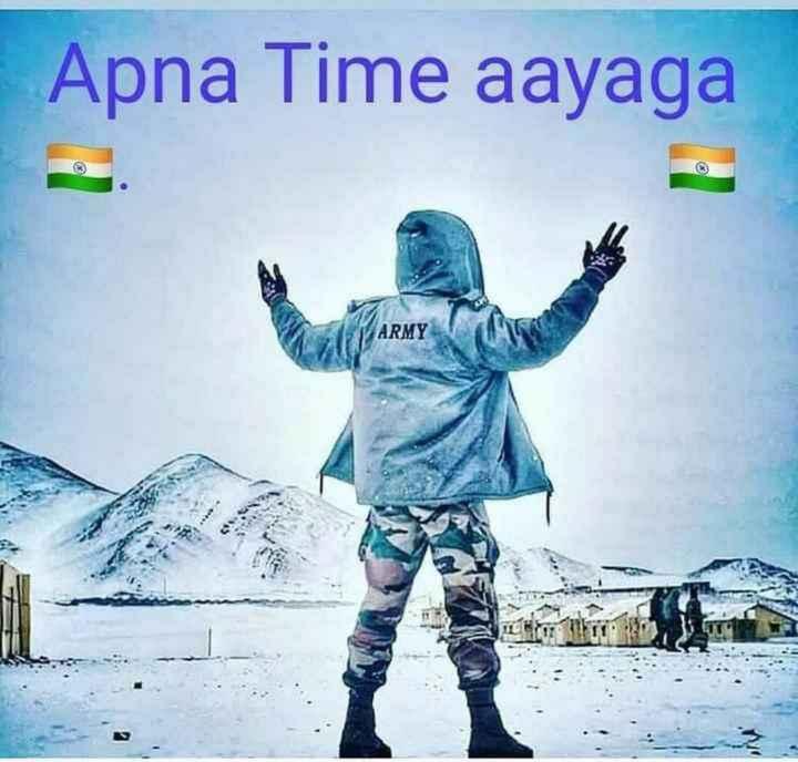 🇮🇳इंडियन आर्मी - Apna Time aayaga ARMY - ShareChat