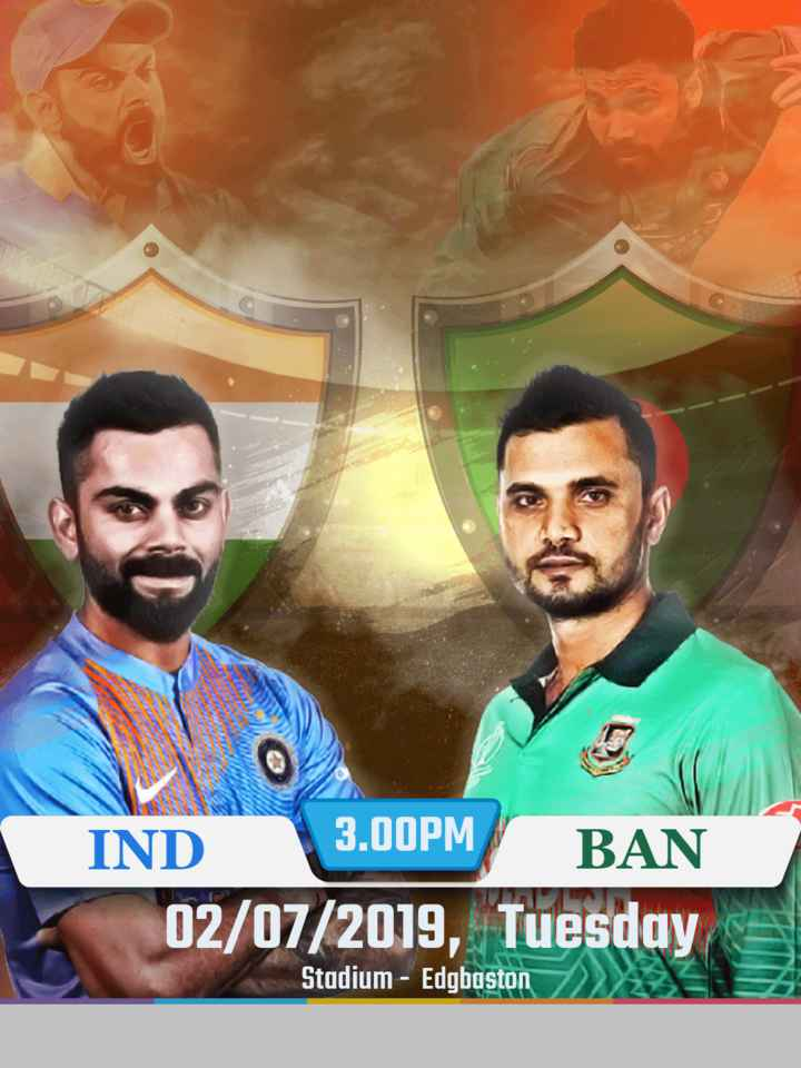 🏆 इंडिया 🇮🇳 vs बांग्लादेश 🇧🇩 - 3 . 00PM IND BAN 02 / 07 / 2019 , Tuesday Stadium - Edgbaston 7 - ShareChat