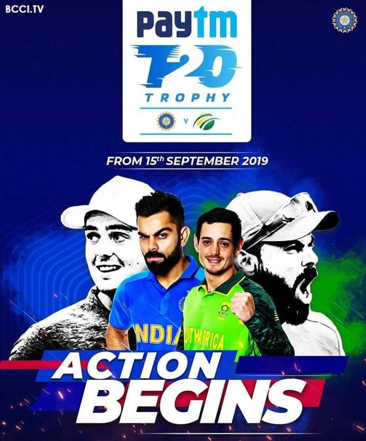 🏏 इंडिया vs साउथ अफ्रीका T20 - BCCI . TV Paytm 720 TROPHY Ovo FROM 15th SEPTEMBER 2019 NDITORICA ACTION BEGINS - ShareChat