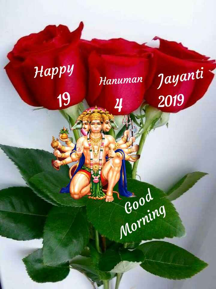 💐इतर शुभेच्छा - Happy Hanuman Jayanti 2019 4 Good Morning - ShareChat