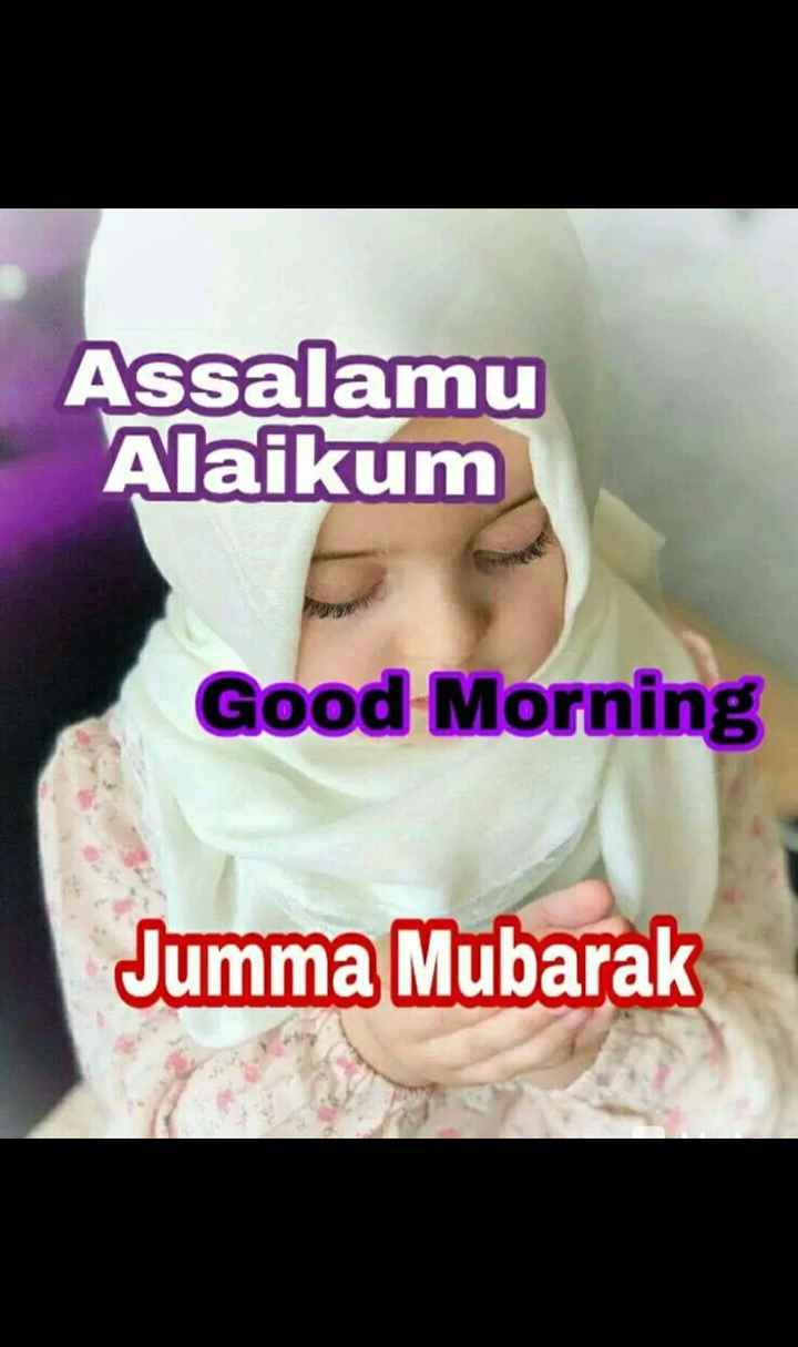 🤲 इबादत - Assalamu Alaikum Good Morning Jumma Mubarak - ShareChat