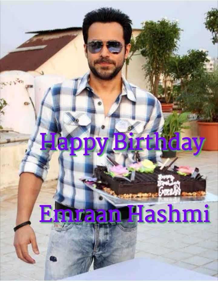 इमरान हाशमी - Happy Birthday SIRRA Emraan Hashmi - ShareChat