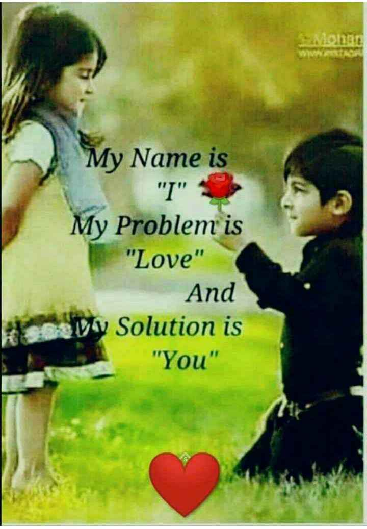 💞  इश्क़-मोहब्बत - My Name is I My Problem is Love And Dy Solution is You - ShareChat