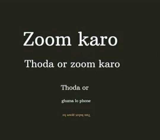 💏इश्क़-मोहब्बत - Zoom karo Thoda or zoom karo Thoda or ghuma lo phone ou arukd jou - ShareChat