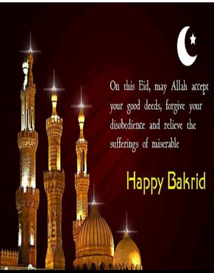 🌙ईद अल अज़हा - On this Eid , may Allah accept your good deeds , forgive your disobedience and relieve the sufferings of miserable Happy Bakrid - ShareChat