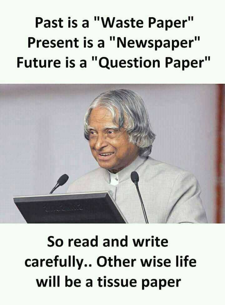 📖एग्जाम मोटिवेशन - Past is a Waste Paper Present is a Newspaper Future is a Question Paper So read and write carefully . . Other wise life will be a tissue paper - ShareChat