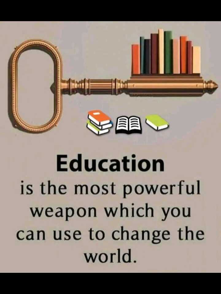 📖एग्जाम मोटिवेशन - Education is the most powerful weapon which you can use to change the world . - ShareChat