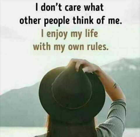 😎 एटीट्यूड शायरी स्टेटस - I don ' t care what other people think of me . I enjoy my life with my own rules . - ShareChat