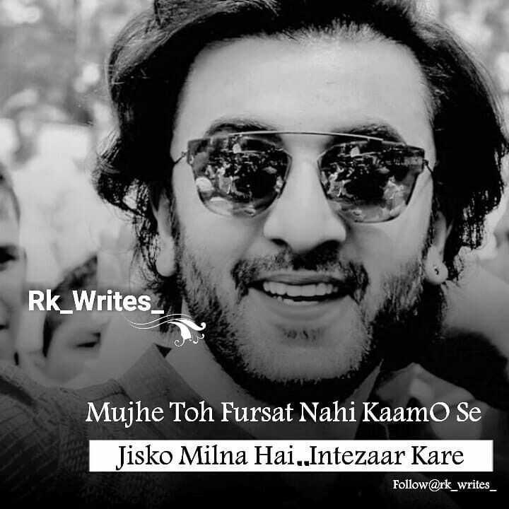 😎एटीट्यूड शायरी - Rk _ Writes _ Mujhe Toh Fursat Nahi Kaamo Se Jisko Milna Hai , Intezaar Kare Follow @ rk _ writes - ShareChat