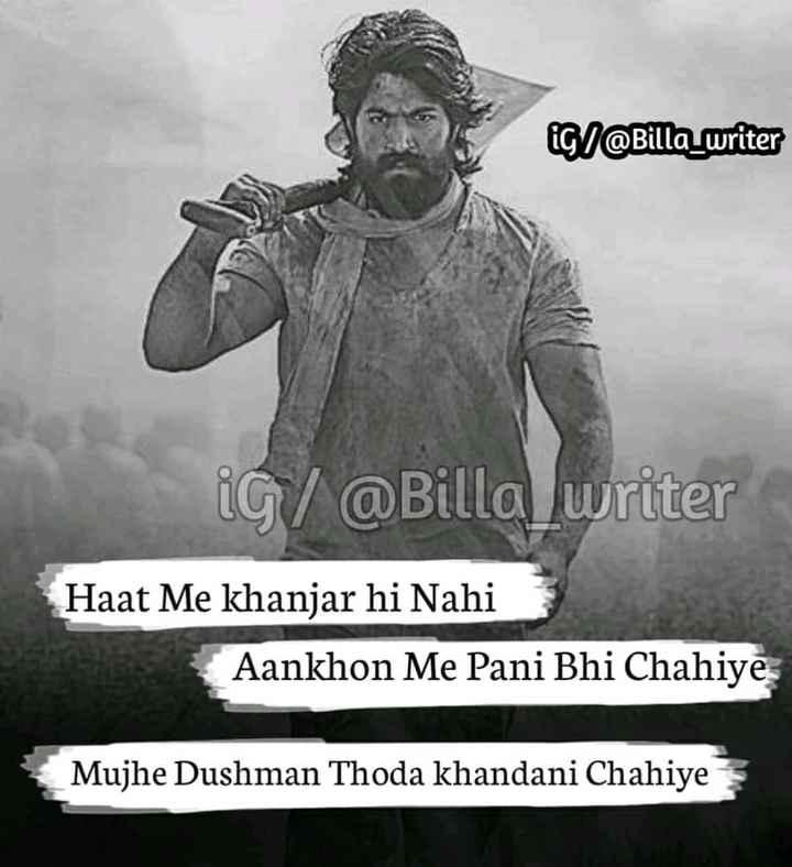 😎एटीट्यूड शायरी - iGI @ Billa _ writer iG / @ Billa writer Haat Me khanjar hi Nahi Aankhon Me Pani Bhi Chahiye Mujhe Dushman Thoda khandani Chahiye - ShareChat