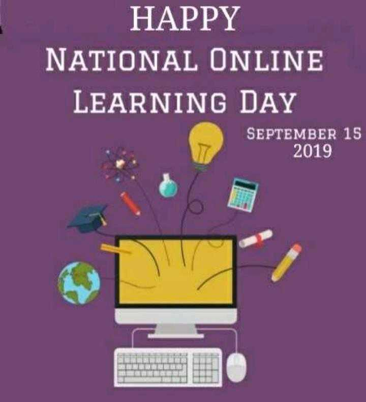 💻 ऑनलाइन लर्निंग डे - HAPPY NATIONAL ONLINE LEARNING DAY SEPTEMBER 15 2019 - ShareChat
