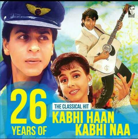 💞कभी हाँ कभी ना के 26 साल - 126 Pro THE CLASSICAL HIT KABHI HAAN YEARS OF KABHI NAA - ShareChat