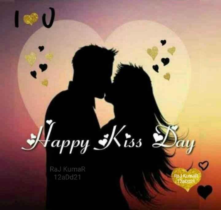 🥰 किस्स डे - Happy Kiss Day Raj Kumar 12aDd21 Raj Kumar 12aDd21 - ShareChat