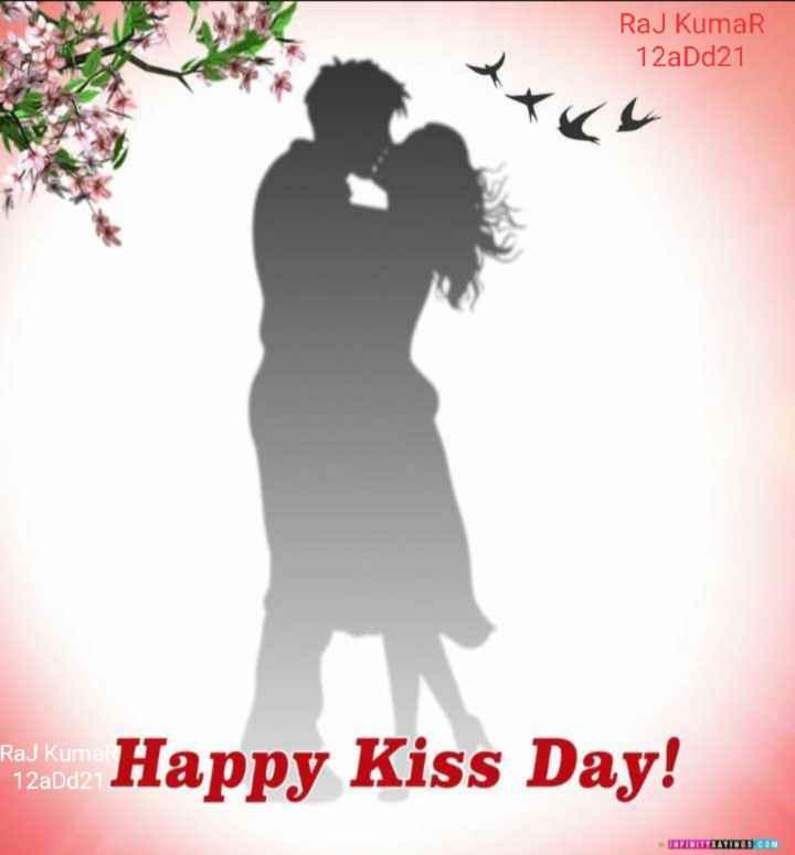 🥰 किस्स डे - Raj Kumar 12aDd21 Raj Kumar 12aDd21 Radiator Happy Kiss Day ! MATINITYSAYINGS COM - ShareChat