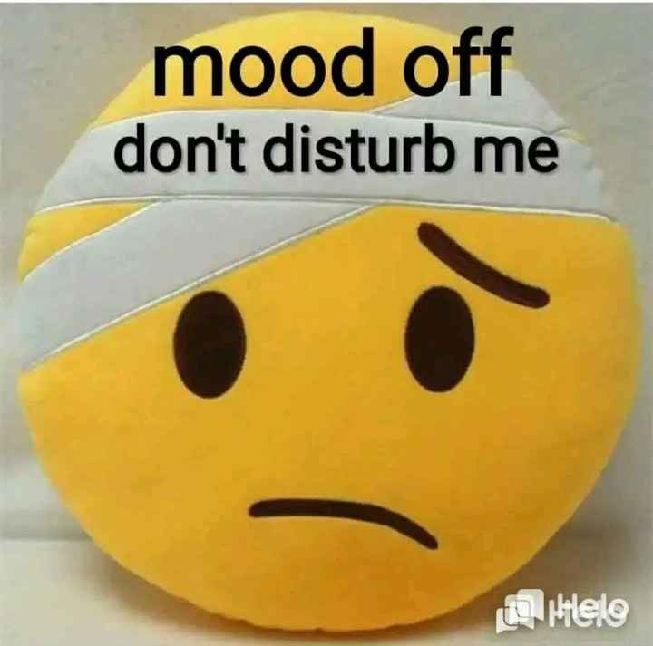🤗 क्यूट डॉल और खिलौने - mood off don ' t disturb me Hilelo - ShareChat