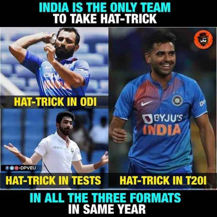 🏏 क्रिकेट LIVE - INDIA IS THE ONLY TEAM TO TAKE HAT - TRICK HAT - TRICK IN ODI BYJU ' S INDIA DPVEU HAT - TRICK IN TESTS HAT - TRICK IN T201 IN ALL THE THREE FORMATS IN SAME YEAR - ShareChat