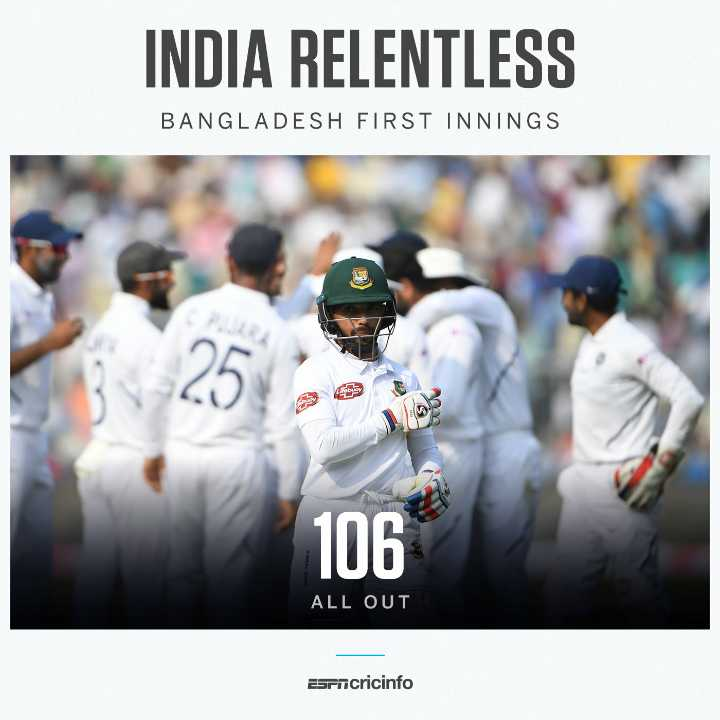🏏 क्रिकेट LIVE - INDIA RELENTLESS BANGLADESH FIRST INNINGS 106 ALL OUT Esrncricinfo - ShareChat