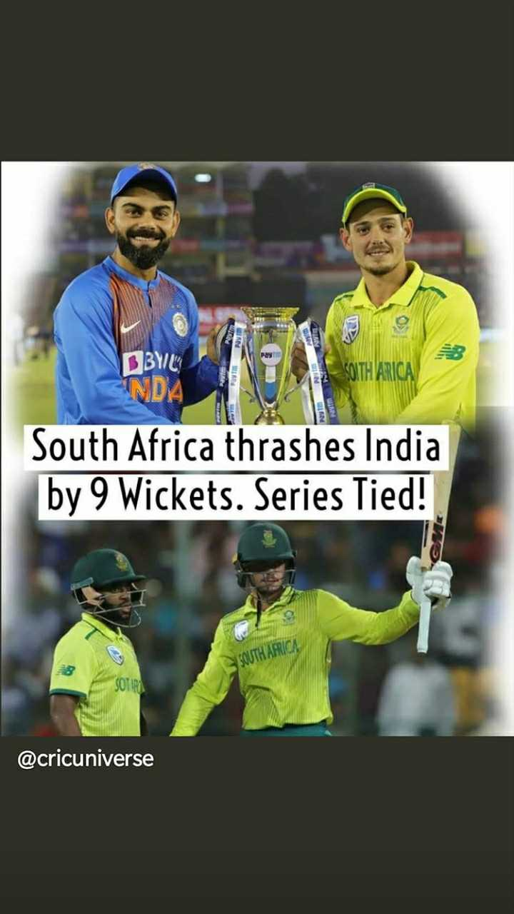 🏏क्रिकेट Live - V Pay BYIL SOUTH ARICA NDA South Africa thrashes India by 9 Wickets . Series Tied ! SOUTH AFRICA @ cricuniverse - ShareChat