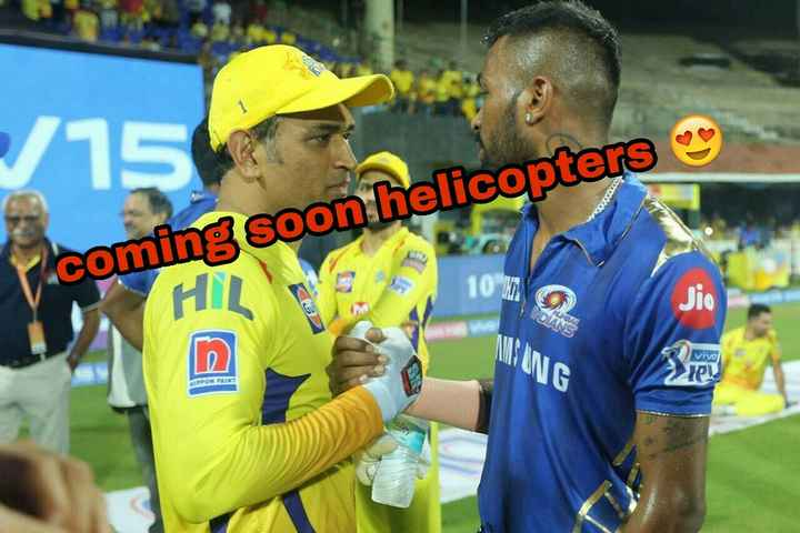 🏏 क्वालीफायर-2: CSK 💛 vs DC 🔷 - - / 15 W010 coming soon helicopters HI vivo PPON PANT Bailey - ShareChat