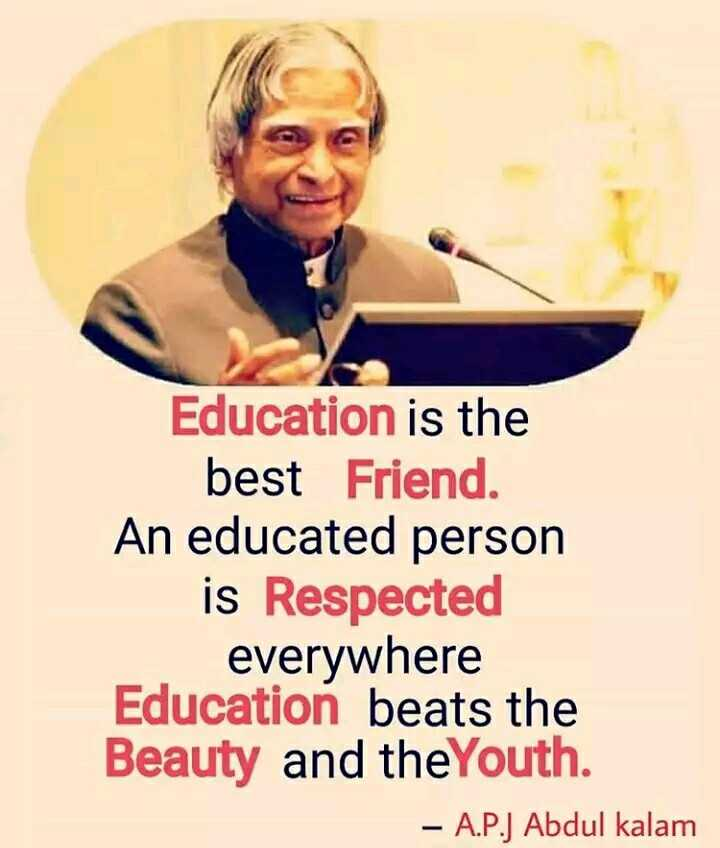 📰  खबरें - Education is the best Friend An educated person is Respected everywhere Education beats the Beauty and theYouth . – A . P . J Abdul kalam - ShareChat