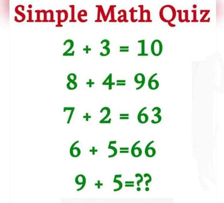 📚 गणित ज्ञान - Simple Math Quiz 2 + 3 = 10 8 + 4 = 96 7 + 2 = 63 6 + 5 = 66 9 + 5 = ? ? - ShareChat