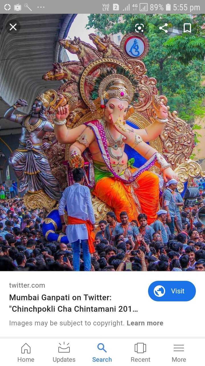 🕉 गणेश चतुर्थी तैयारी - Vo ? 2 1 4 2 89 % 5 : 55 pm Х twitter . com Visit Mumbai Ganpati on Twitter : Chinchpokli Cha Chintamani 201 . . . Images may be subject to copyright . Learn more Home Updates Search Recent More - ShareChat