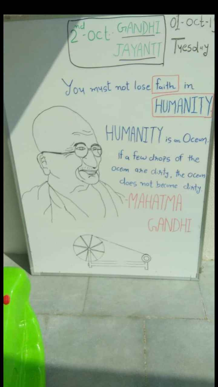 💐 गाँधी जयंती शुभकामनाएं - 12 - oct . GANDHI 1 - oct JAYANTT ) Tuesday You must not lose faith in HUMANITY HUMANITY is an Ocean if a few drops of the Ocean are dirty , the ocean does not become dirty MAHATMA GANDHI - ShareChat