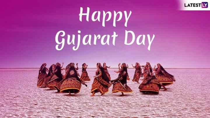 🎉 गुजरात स्थापना दिवस - LATESTLY Happy Gujarat Day - ShareChat