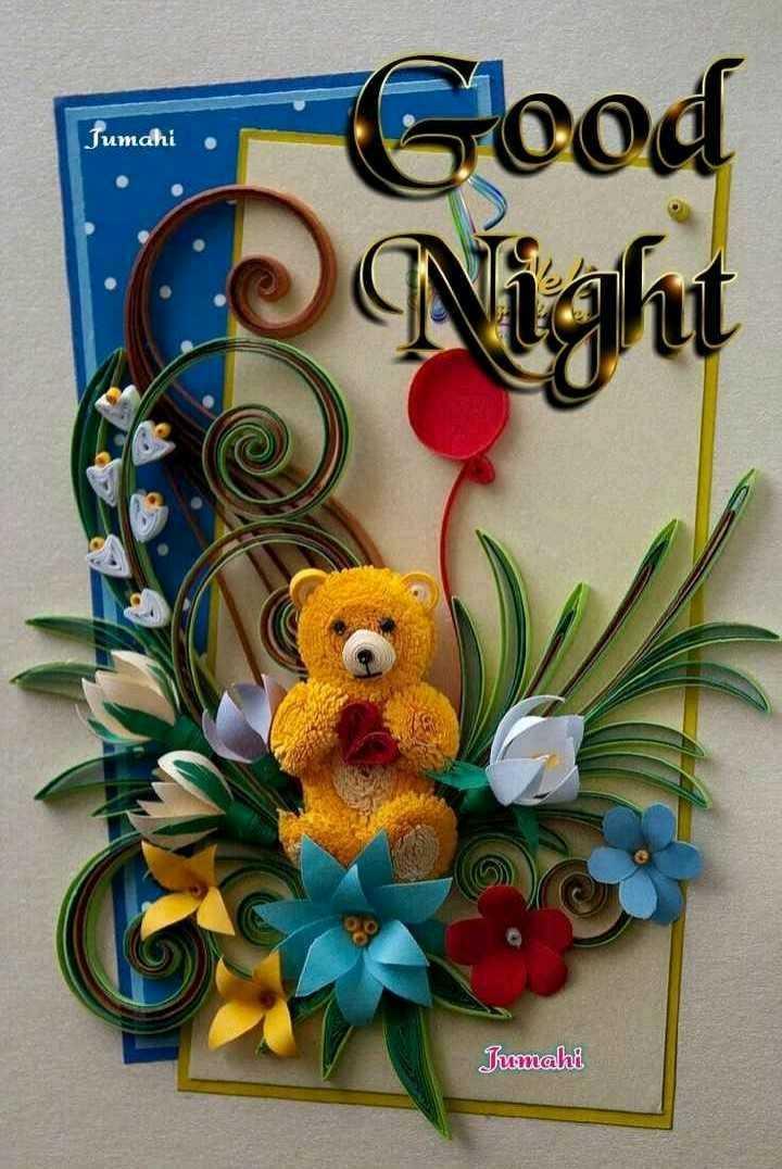 🌙 गुड नाईट वीडियो - Jumahi Good Night Trumahi - ShareChat