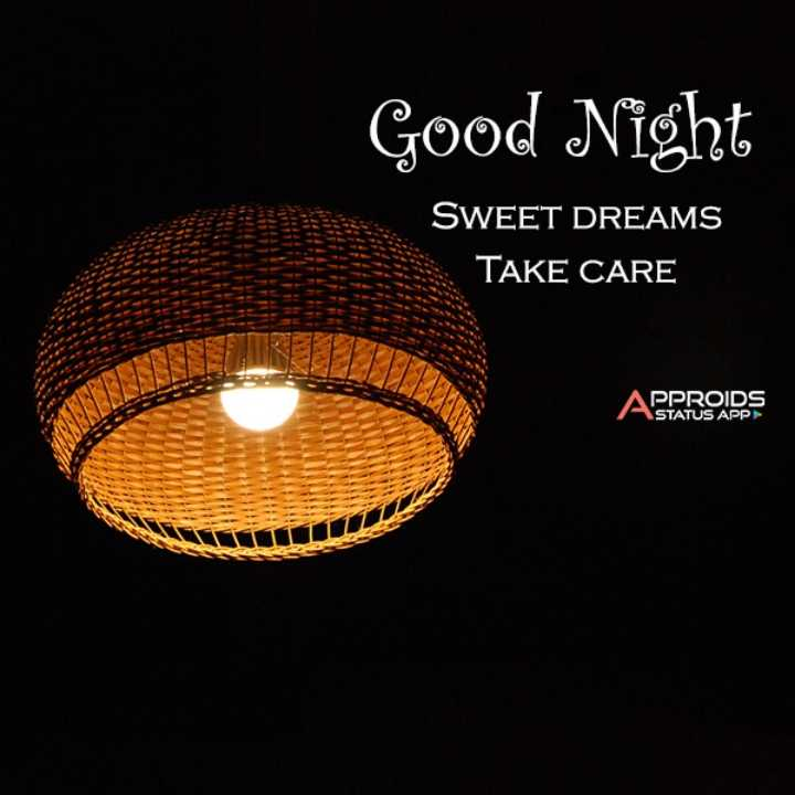 🌙 गुड नाईट - Good Night SWEET DREAMS TAKE CARE APPROIDS ASTATUS APP LIITIL - ShareChat