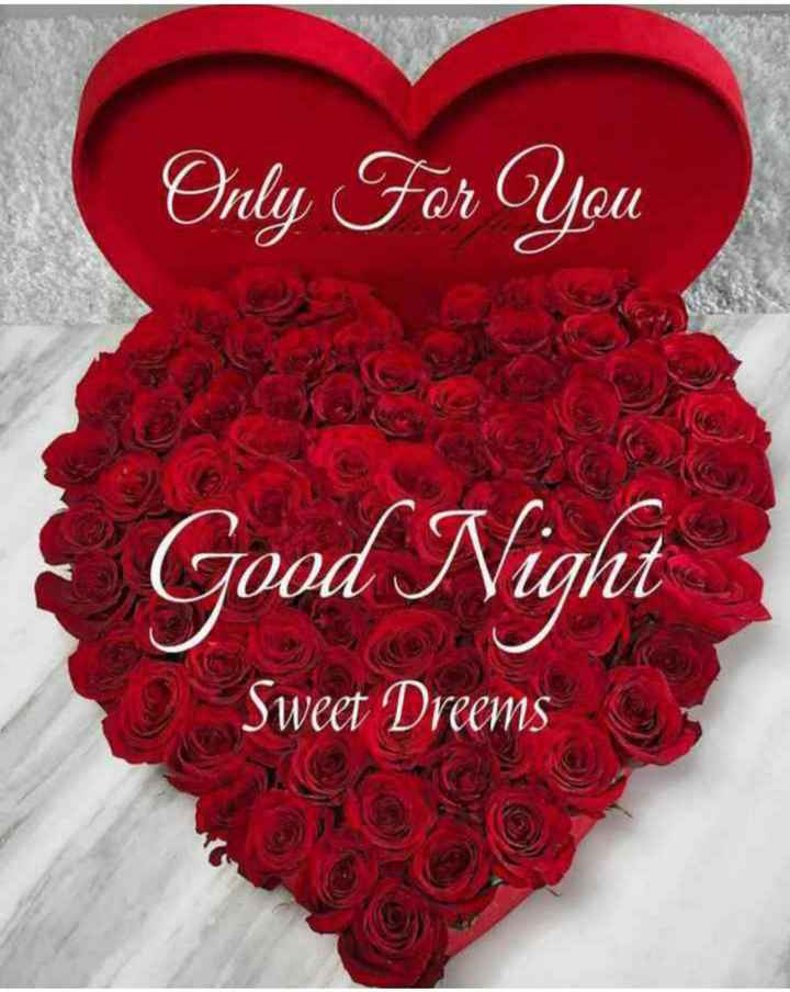 🌙 गुड नाईट - Only For You Good Night Sweet Dreems - ShareChat