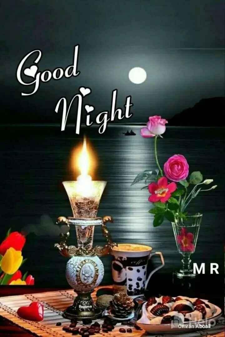 🌙 गुड नाईट - Good Night Bulima MR . Buljima Omran Aboali - ShareChat