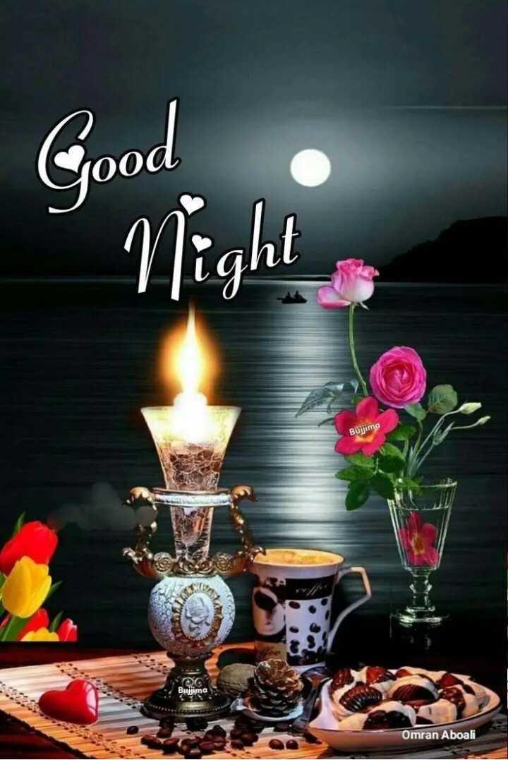 🌙 गुड नाईट - Good Night Bujima OG Bujima Omran Aboali - ShareChat
